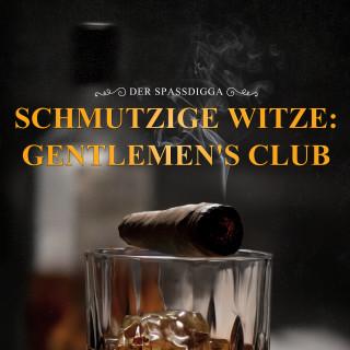 Der Spassdigga: Schmutzige Witze: Gentlemen's Club