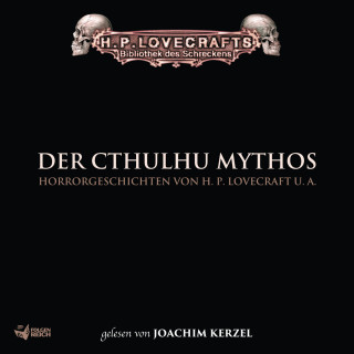 Lin Carter, Frank Festa, D. R. Smith, H.P. Lovecraft, Robert E. Howard, Christian von Aster: Lovecraft: Der Cthulhu Mythos