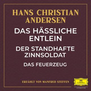 Hans Christian Andersen: Das hässliche Entlein / Der standhafte Zinnsoldat / Das Feuerzeug