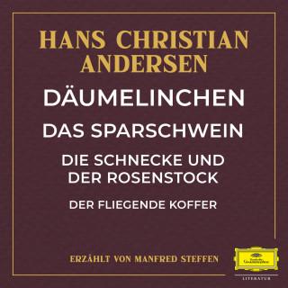 Hans Christian Andersen: Däumelinchen / Das Sparschwein / Die Schnecke und der Rosenstock / Der fliegende Koffer