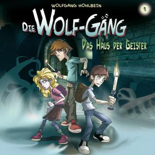 Jana Groß, Wolfgang Hohlbein, Katrin Wiegand: 01: Das Haus der Geister