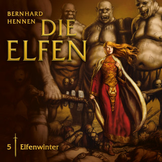 Bernhard Hennen: 05: Elfenwinter
