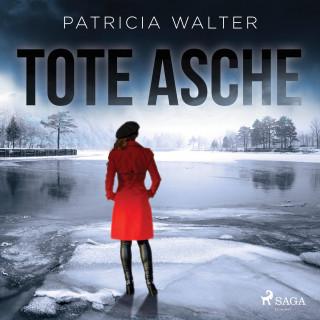 Patricia Walter: Tote Asche (Ungekürzt)