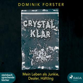 Dominik Forster: crystal.klar