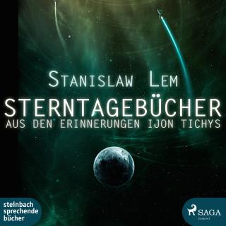 Stanislaw Lem: Sterntagebücher (Ungekürzt)