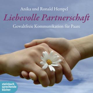 Roland Hempel, Anika Hempel: Liebevolle Partnerschaft (Ungekürzt)
