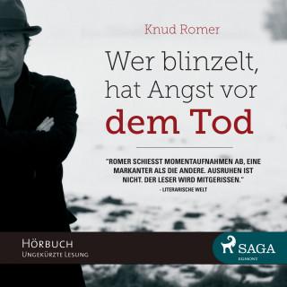 Knud Romer: Wer blinzelt, hat Angst vor dem Tod (Ungekürzt)