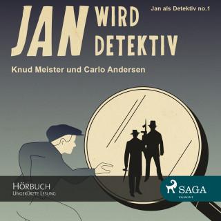 Knud Meister, Carlo Andersen: Jan als Detektiv, Folge 1: Jan wird Detektiv (Ungekürzte Lesung)