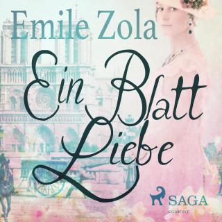 Emile Zola: Ein Blatt Liebe (Ungekürzt)