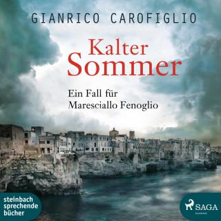 Gianrico Carofiglio: Kalter Sommer - Ein Fall für Maresciallo Fenoglio (Ungekürzt)