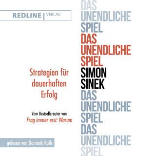 Simon Sinek: Das unendliche Spiel