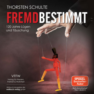 Thorsten Schulte: Fremdbestimmt