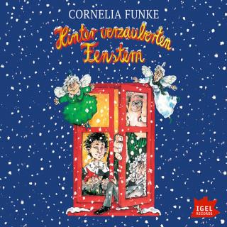 Cornelia Funke: Hinter verzauberten Fenstern