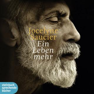 Jocelyne Saucier: Ein Leben mehr