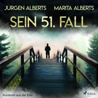 Jürgen Alberts, Marita Alberts: Sein 51. Fall - Kurzkrimi aus der Eifel
