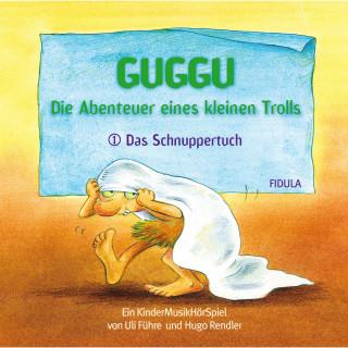 Hugo Rendler, Uli Führe: Guggu - Die Abenteuer eines kleinen Trolls