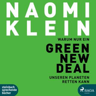 Naomi Klein: Warum nur ein Green New Deal unseren Planeten retten kann