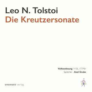 Leo Tolstoi: Die Kreutzersonate