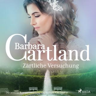 Barbara Cartland: Zärtliche Versuchung (Die zeitlose Romansammlung von Barbara Cartland 12)