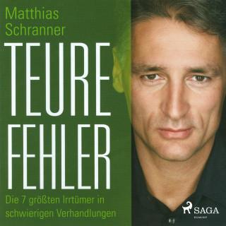 Matthias Schranner: Teure Fehler