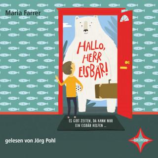 Maria Farrer: Hallo, Herr Eisbär