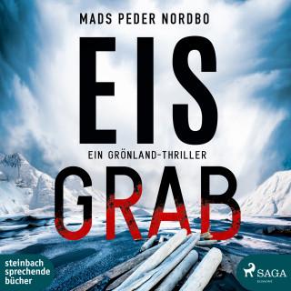 Mads Peder Nordbo: Eisgrab - Ein Grönland-Thriller