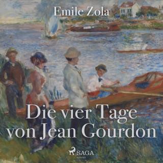 Emile Zola: Die vier Tage von Jean Gourdon
