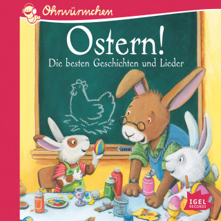 Heinrich Hannover, Sandra Grimm, Eva Hierteis, Peter Härtling: Ohrwürmchen. Ostern!