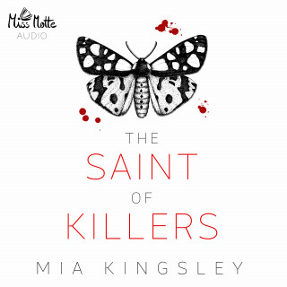 Mia Kingsley: The Saint Of Killers
