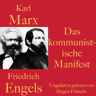 Karl Marx, Friedrich Engels: Karl Marx / Friedrich Engels: Das kommunistische Manifest