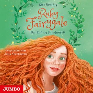 Kira Gembri: Ruby Fairygale. Der Ruf der Fabelwesen