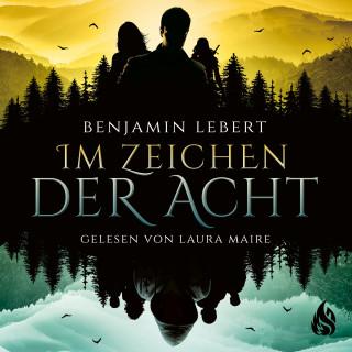 Benjamin Lebert: Im Zeichen der Acht
