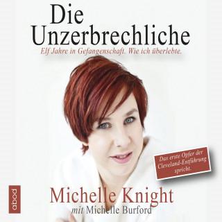 Michelle Knight, Michelle Burford: Die Unzerbrechliche