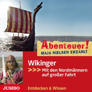 Maja Nielsen: Abenteuer! Maja Nielsen erzählt. Wikinger