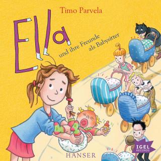Timo Parvela: Ella und ihre Freunde als Babysitter