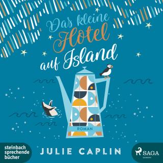 Julie Caplin: Das kleine Hotel auf Island (Romantic Escapes, Band 4)