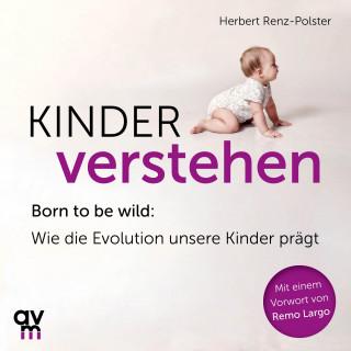 Herbert Renz-Polster: Kinder verstehen