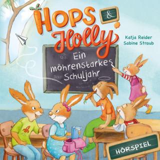 Angela Strunck, Katja Reider: Hops & Holly 2: Ein möhrenstarkes Schuljahr (Hörspiel)