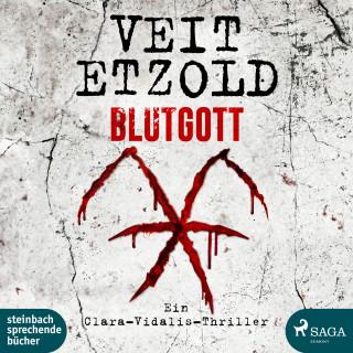 Veit Etzold: Blutgott: Thriller (Die Clara-Vidalis-Reihe 7)