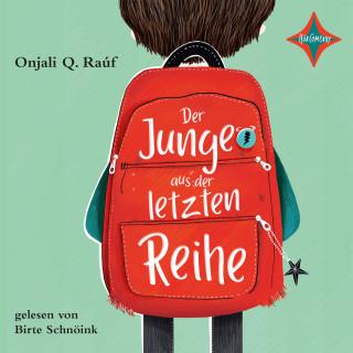 Onjali Q. Raúf: Der Junge aus der letzten Reihe