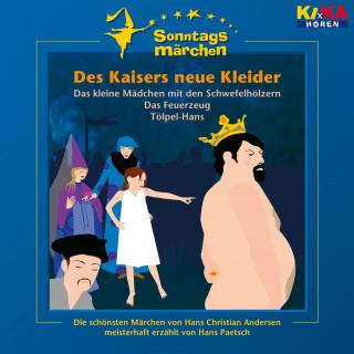Wilhelm Carl Grimm, Hans Christian Andersen, Jacob Ludwig Karl Grimm: Des Kaisers neue Kleider / Das kleine Mädchen mit den Schwefelhölzern / Das Feuerzeug / Tölpel-Hans (KI.KA Sonntagsmärchen)