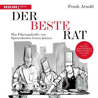 Frank Arnold: Der beste Rat