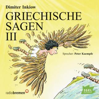 Dimiter Inkiow: Griechische Sagen III
