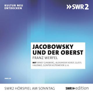 Franz Werfel: Jacobowsky und der Oberst