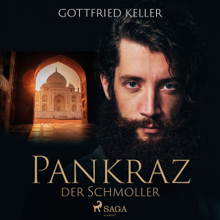 Gottfried Keller: Pankraz der Schmoller
