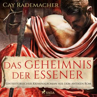 Cay Rademacher: Das Geheimnis der Essener