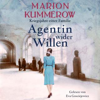 Marion Kummerow: Agentin wider Willen