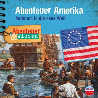 Christian Bärmann: Abenteuer & Wissen: Abenteuer Amerika