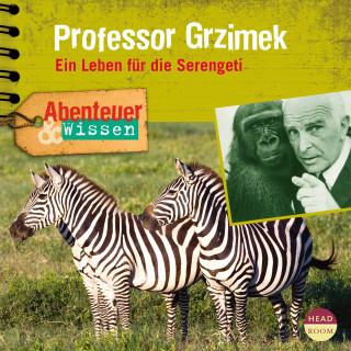 Theresia Singer: Abenteuer & Wissen: Professor Grzimek