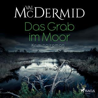 Val Mcdermid: Das Grab im Moor